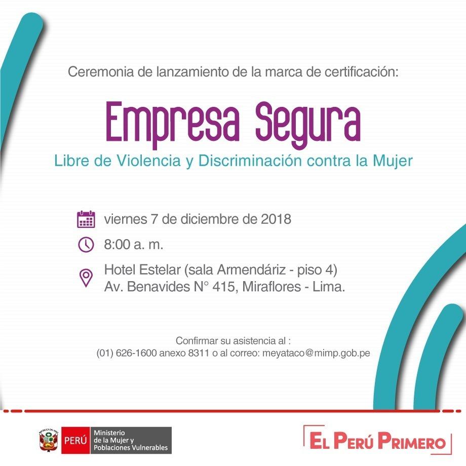 Ceremonia de lanzamiento de la marca de certificación: Empresa Segura Libre de Violencia y Discriminación contra la Mujer