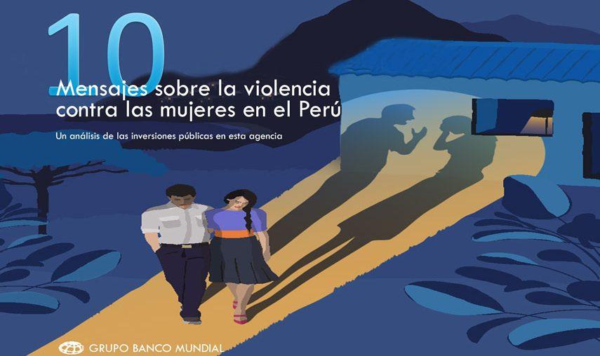 10 mensajes sobre la inversión del Estado peruano en la lucha contra la violencia a las mujeres