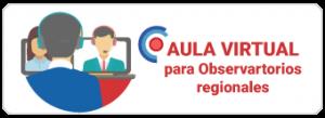 aula virtual observatorios regionales
