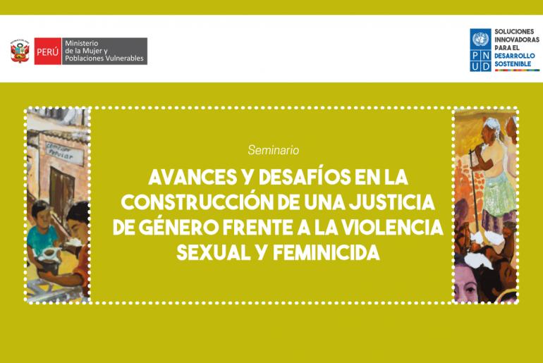 Seminario Internacional Avances y desafíos en la construcción de una justicia de género frente a la violencia sexual y feminicida 2019