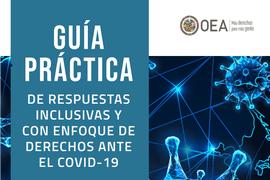 Guía Práctica de Respuestas Inclusivas y con Enfoque de Derechos ante el Covid-19 en las Américas