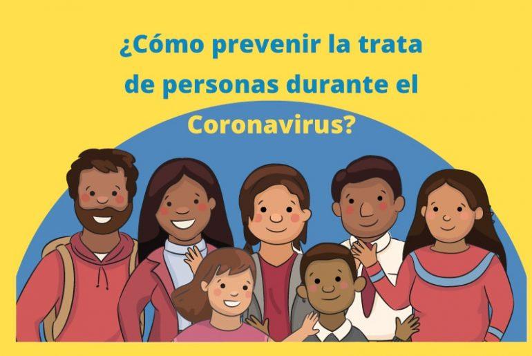 Cómo prevenir la trata de personas durante el Coronavirus